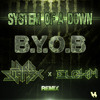 System Of A Down - BYOB (Lord Swan3x X Elohim Remix) FREE