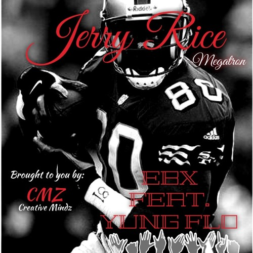 Jerry Rice(Yung Flo Feat. EBX)