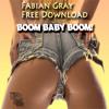 Fabian Gray - Boom Baby Boom (Original Mix)