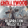 E.Hollywood Nj HipHop - Respiration Freestyle - www.EHollyworld.com