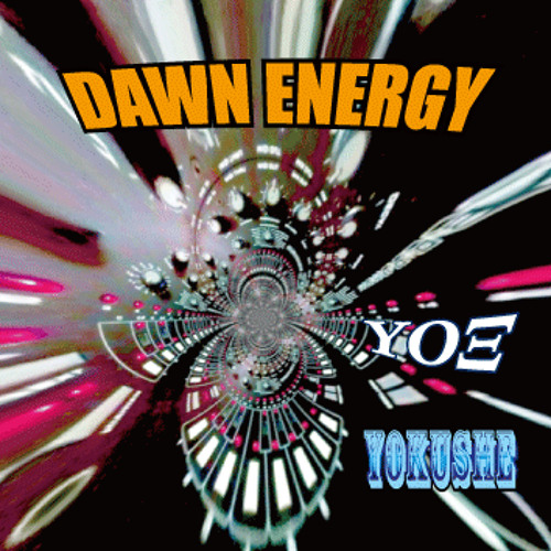 DAWN ENERGY (X-FADE)