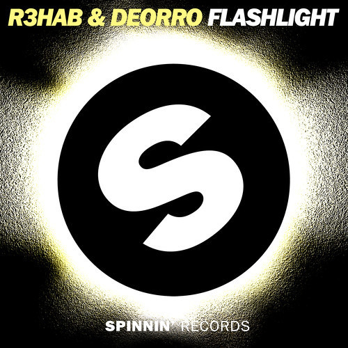R3hab & Deorro - Flashlight (Original Mix) Available March 10th, 2014