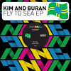 Kim And Buran - Fly To Sea (Irregular Disco Workers Remix)