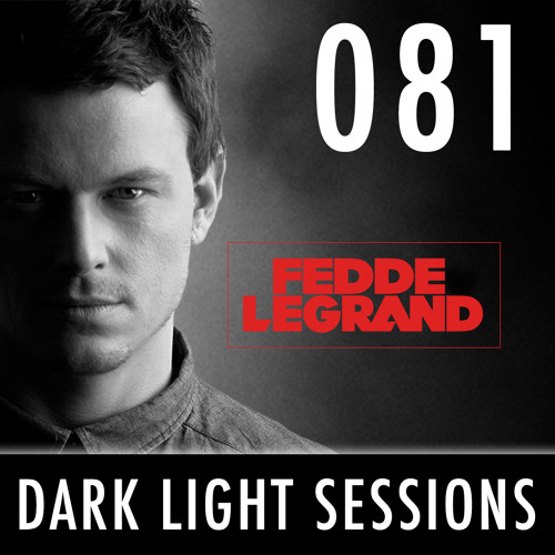 Fedde Le Grand - Darklight Sessions 081
