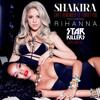 Rihanna And Shakira - Can't Remember To Forget You (Starkillers Official Remix)