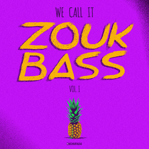 V.A. - We Call It Zouk Bass Volume I