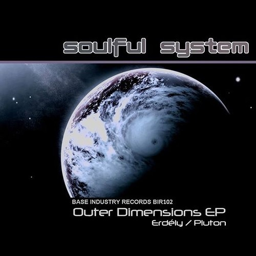 Soulful System – Pluton (Original Mix / Unmastered) – OUT NOW!!!