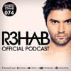 R3HAB - I NEED R3HAB 074 (Including Guestmix Alvaro)