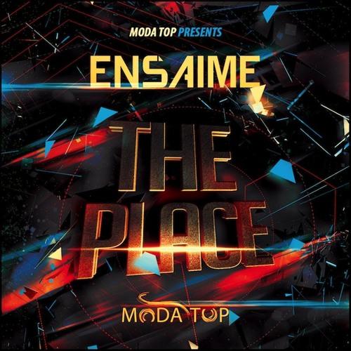 [MODA Top] Ensaime - The Place (Original Mix) [SNAP]