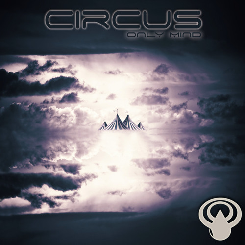 Only Mind - Circus EP