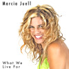 Marcia Juell - It's What We Live For (Clokx Remix)