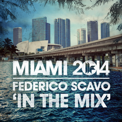 """Federico Scavo """" in the mix"""" Toolroom records"""