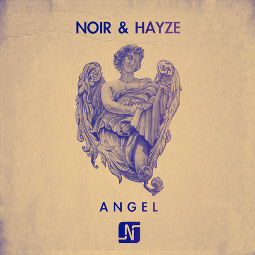 Noir and Hayze - Angel (soundcloud snippet)