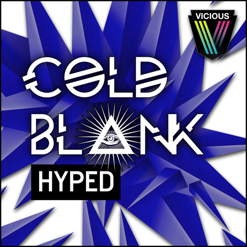 Cold Blank: Hyped (Out Now)