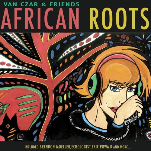 Van Czar, Brendon Moeller, Echologist - African Roots (Dub Mix)
