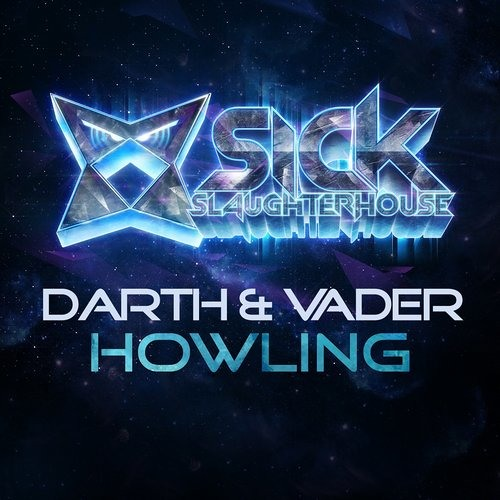 Darth & Vader - Howling (Original Mix)
