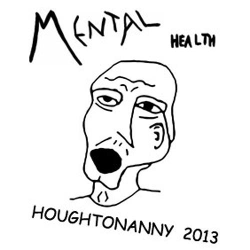 MENTAL HEALTH live at Houghtonanny 2013