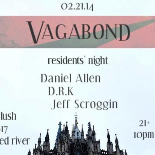 Live at VAGABOND - Plush ATX - February 21, 2014