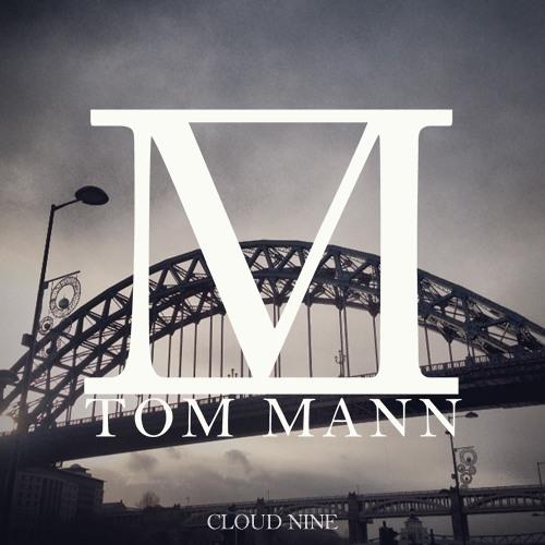 Tom Mann - Cloud 9