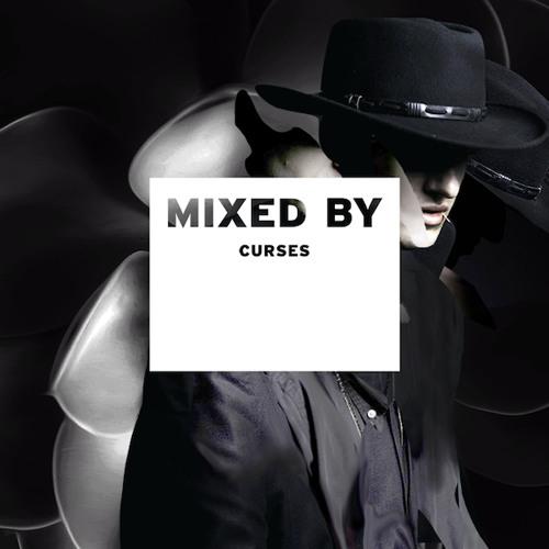 MIXED BY Curses