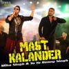 Mast Kalandar feat. Mika Singh & Yo Yo Honey Singh album artwork