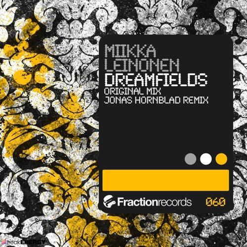 Miikka Leinonen - Dreamfields (Jonas Hornblad Remix)
