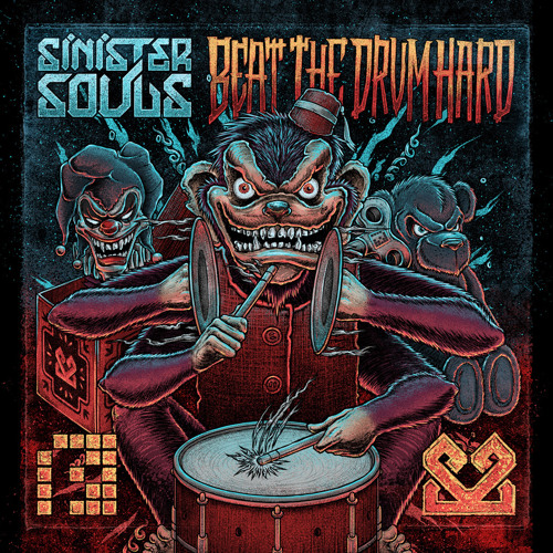 Sinister Souls - Beat The Drum Hard (Drowsyd Remix)
