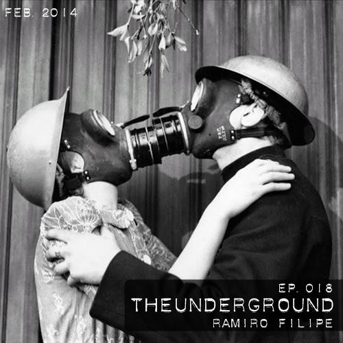 Ramiro Filipe - TheUnderground Radio Show 018 - February 2014