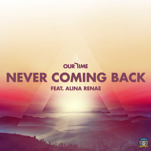 Never Coming Back feat. Alina Renae