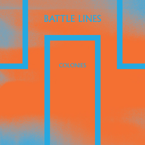 "Battle Lines - ""Colonies"""