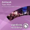 Amitacek - Topo Aitor (Active Pulse Remix)