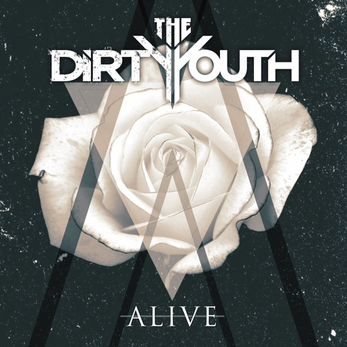 The Dirty Youth - Alive (Biometrix Remix)[OUT 23RD MARCH]