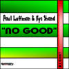 KYE SHAND N PAUL LUFFMAN - NO GOOD. SIGNED TO RISE-UP DIGITAL. No1 HIT ON  TOOLBOX DIGITAL'S TOP100