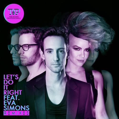 Let's Do It Right ft. Eva Simons (Anoraak Club Remix)