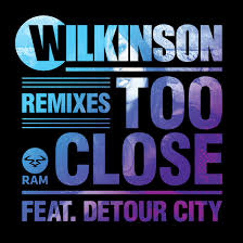 Wilkinson feat. Detour City - Too Close (Askery Remix)