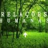 O Elo Perdido - Relações Humanas