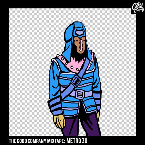 METRO ZU - The Good Company Mixtape #2