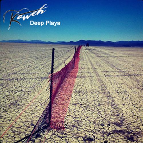 Deep Playa - Kaweh