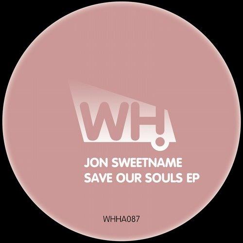 Jon Sweetname - Save Our Souls EP