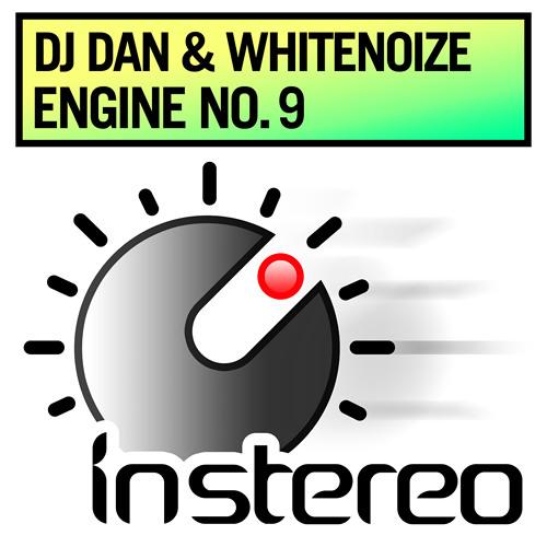 DJ Dan & WhiteNoize - Engine No. 9