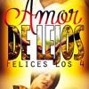 MICKEY BASS - AMOR DE LEJOS (FELICES LOS 4) FT. MERY LIONZ Portada del disco