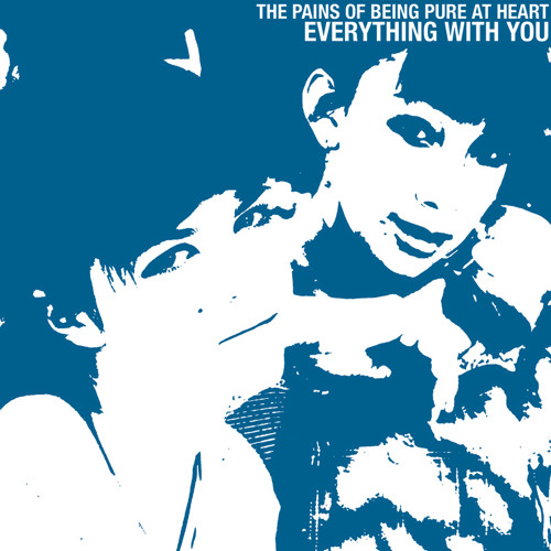 The Pains Of Being Pure At Heart - Everything With You