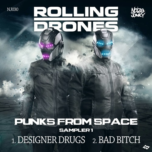 Rolling Drones - Designer Drugs (Preview)