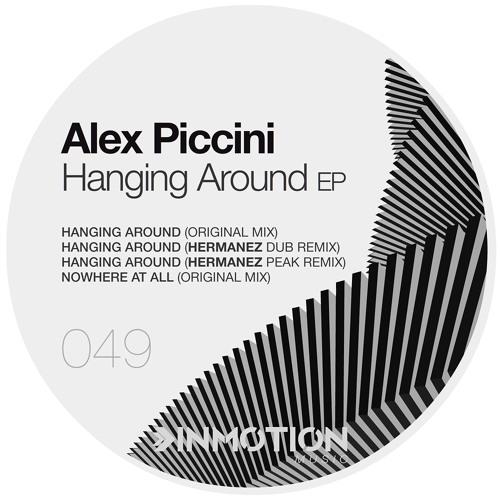Alex Piccini - Hanging Around (Original Mix)