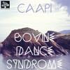 1. Bovine Dance Syndrome - Caapi