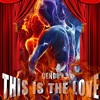 "Cengo ""This Is The Love"""