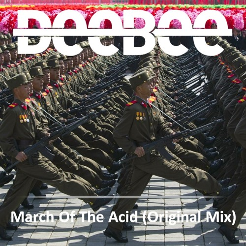 March Of The Acid (Original Mix)