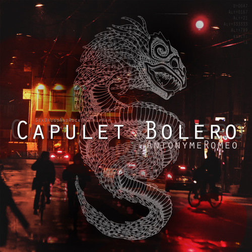 Antonyme Romeo § Capulet Bolero [FREE DOWNLOAD]
