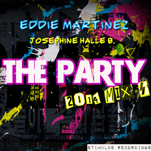 Eddie Martinez Feat. Josephine Halle B. - The Party! (Alex Acosta Tribe Mix)