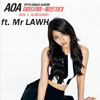 AOA ft. Mr LAWH - 짧은 치마 (Miniskirt)